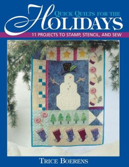 Quick Quilts For The Holidays - Print On Demand Edition