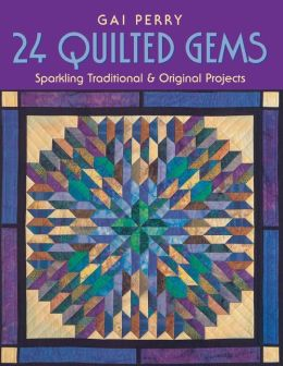 24 Quilted Gems - Print On Demand Edition