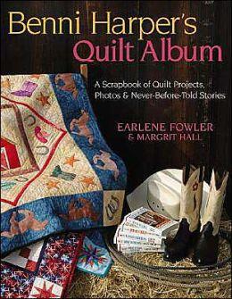 Benni Harper's Quilt Album