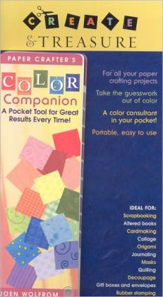 Paper Crafter's Color Companion: A Pocket Tool for Great Results Every Time!