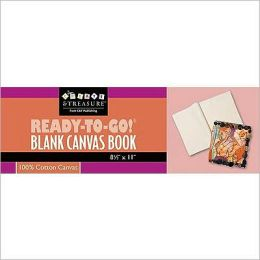 Ready-to-Go! Blank Canvas Book 8 1/2 x 11: Play with It! Embellish Alter Bead Quilt Paint Stamp
