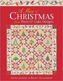 A Slice of Christmas From Piece O' Cake Designs (PagePerfect NOOK Book)