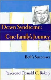Down Syndrome, One Family's Journey: Beth Exceeds Expectations