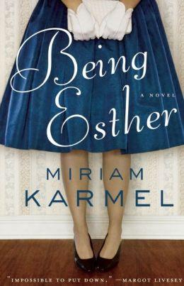 Being Esther: A Novel