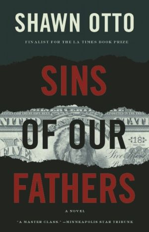Sins of Our Fathers: A Novel