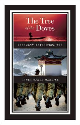 The Tree of the Doves: Ceremony, Expedition, War