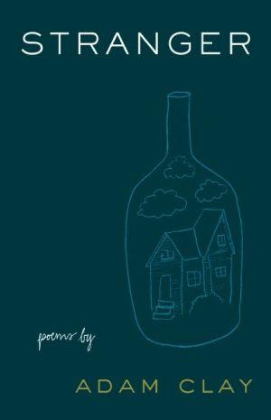 Stranger: Poems