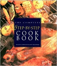 Complete Step-by-Step Cookbook
