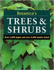 Botanica¿S Trees and Shrubs