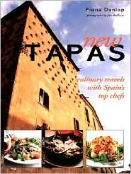 New Tapas: Culinary Travels with Spain's Top Chefs