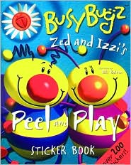 Zed and Izzi's Peel and Play Sticker Book (BusyBugz Series)