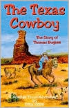 The Texas Cowboy: The Story of Thomas Bugbee