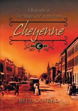 Cheyenne: 1867 to 1903