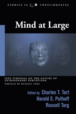 Mind at Large: IEEE Symposia on the Nature of Extrasensory Perception