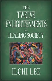 Twelve Enlightenments for Healing Society