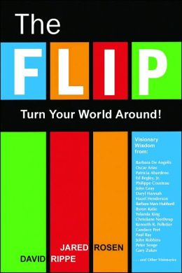 The Flip: Turn Your World Around!