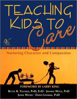Teaching Kids to Care: Nurturing Character and Compassion