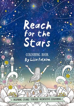 Reach for the Stars Coloring Book: Inspiring Change Through Meditative Coloring