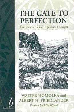 Gate to Perfection: The Idea of Peace in Jewish Thought