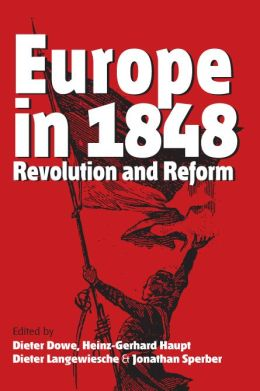 Europe in 1848: Revolution and Reform