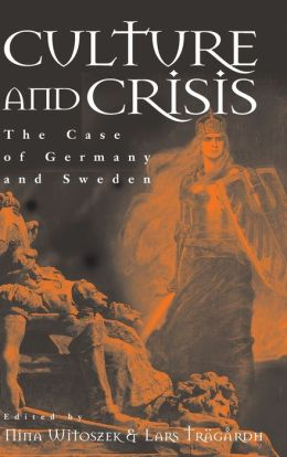 Culture and Crisis: The Case of Germany and Sweden