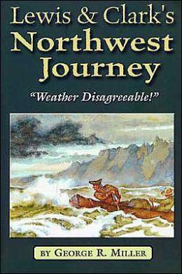 Lewis & Clark's Northwest Journey: