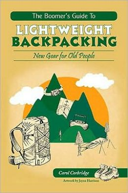 The Boomer's Guide to Lightweight Backpacking: New Gear for Old People
