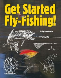 Get Started Fly-Fishing!