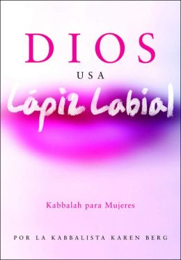 Dios usa lapiz labial (God Wears Lipstick)