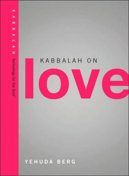 Kabbalah on Love