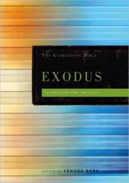 Exodus: The Kabbalistic Bible