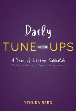 Daily Tune-ups: A Year of Living Kabbalah