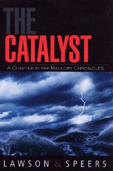 The Catalyst: A Chapter in the Mallory Chronicles