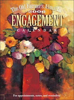 The Old Farmer's Almanac 2006 Engagement Calendar