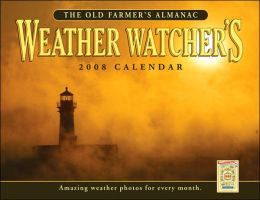 The Old Farmer's Almanac 2008 Weather Watcher's Calendar