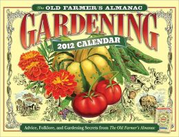 The Old Farmer's Almanac 2012 Gardening Calendar