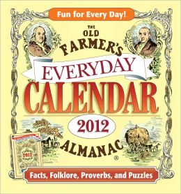 The Old Farmer's Almanac 2012 Everyday Calendar