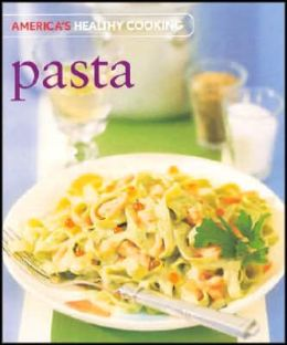 Americas Healthy Cooking Pasta