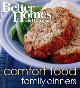 Better Homes and Gardens Comfort Food: Family Dinners