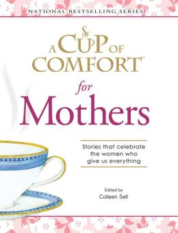 A Cup of Comfort for Mothers 1