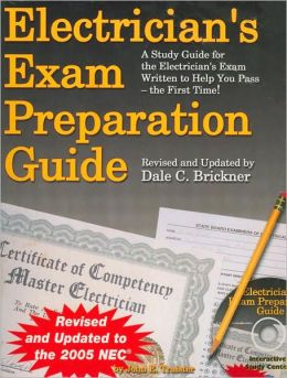Electrician's Exam Preparation Guide: Based on the 2005 NEC