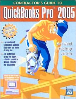 Contractor's Guide to QuickBooks Pro 2005