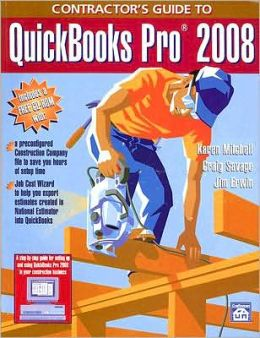 Contractor's Guide to QuickBooks Pro 2008