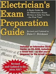 Electrician's Exam Preparation Guide: Based on the 2011 NEC