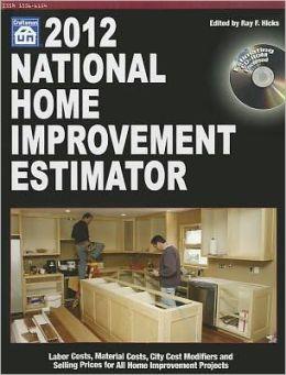 2012 National Home Improvement Estimator
