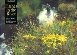 Flashes in the River: The Streamside Images of Arthur Shilstone and Ed Gray