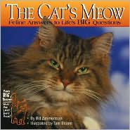 The Cat's Meow: Feline Answers to Life's Big Questions