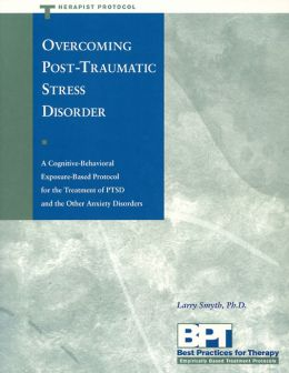 Overcoming Post-Traumatic Stress Disorder