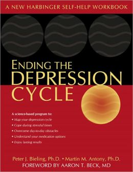 Ending the Depression Cycle: A Step-by-Step Guide for Preventing Relapse