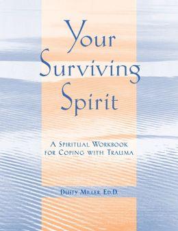 Your Surviving Spirit